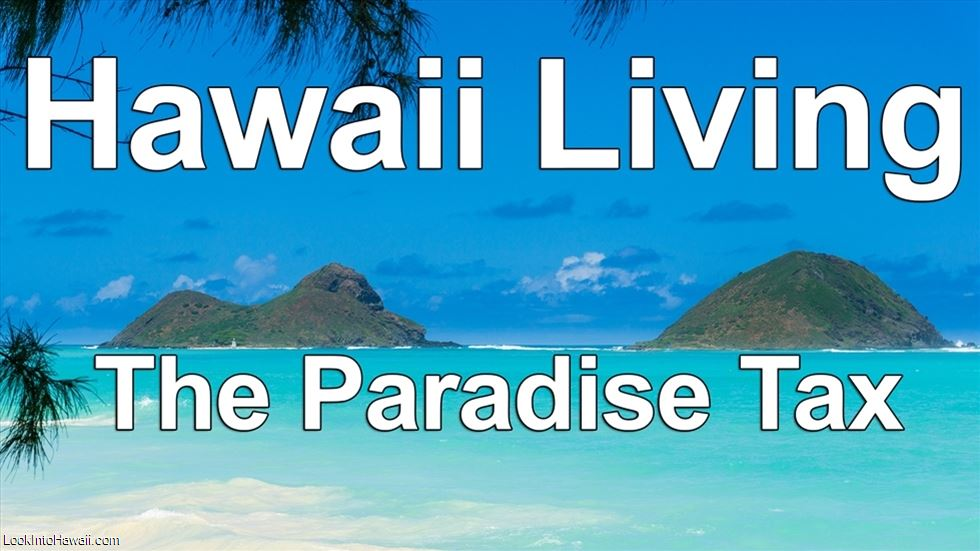 Hawaii Living: The Paradise Tax