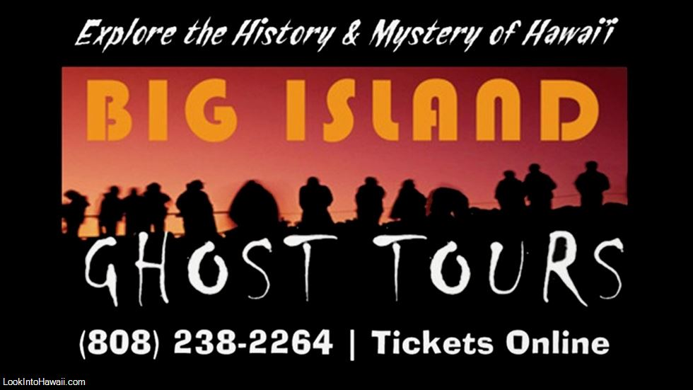 Big Island Ghost Tours